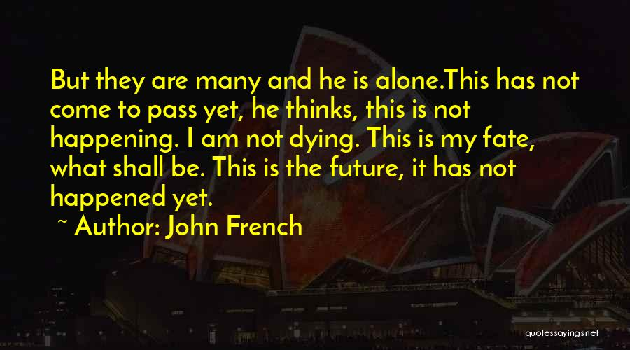U.s. Marines Quotes By John French