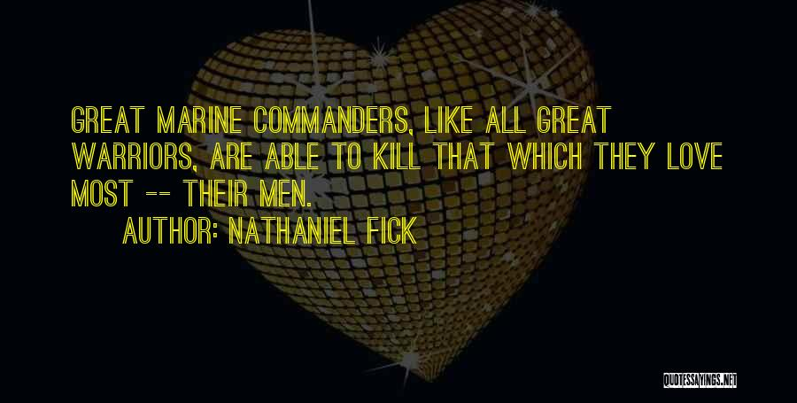 U.s. Marines Quotes By Nathaniel Fick