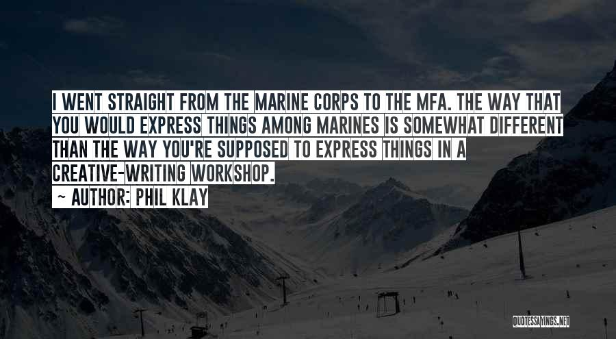 U.s. Marines Quotes By Phil Klay