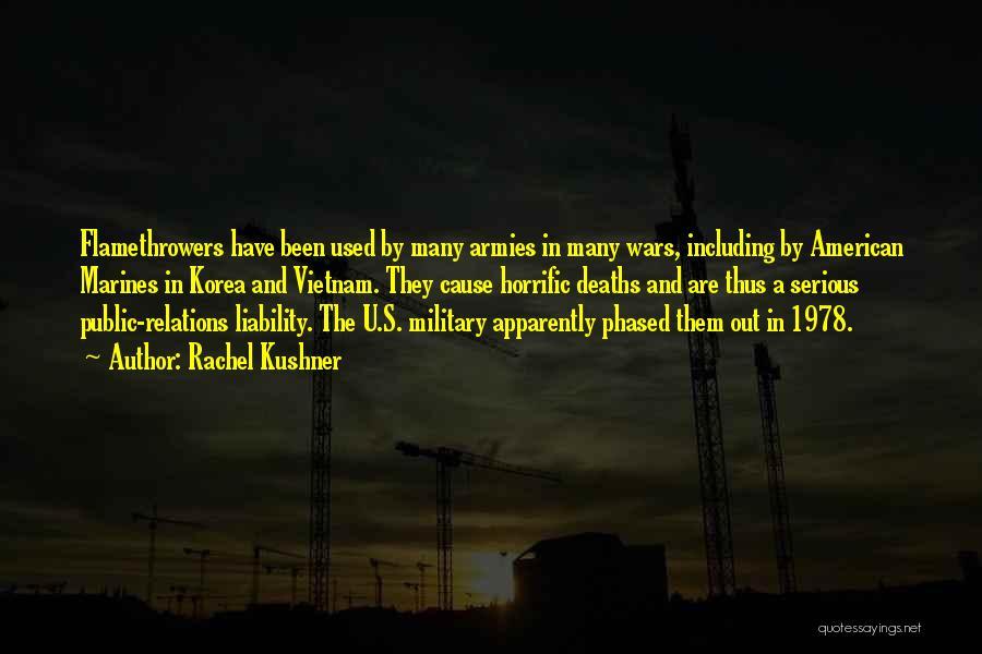 U.s. Marines Quotes By Rachel Kushner
