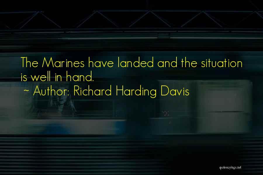 U.s. Marines Quotes By Richard Harding Davis
