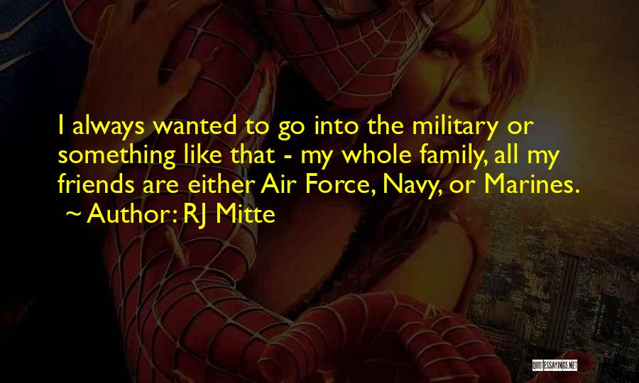 U.s. Marines Quotes By RJ Mitte