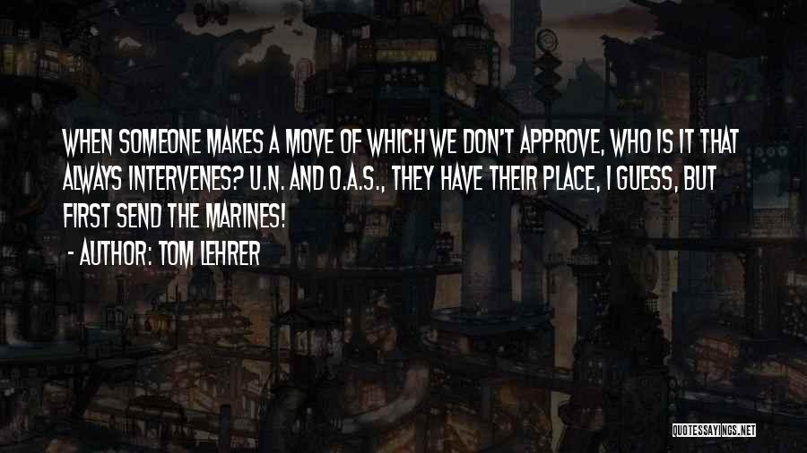 U.s. Marines Quotes By Tom Lehrer