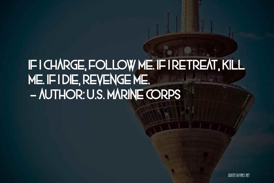 U.s. Marines Quotes By U.S. Marine Corps