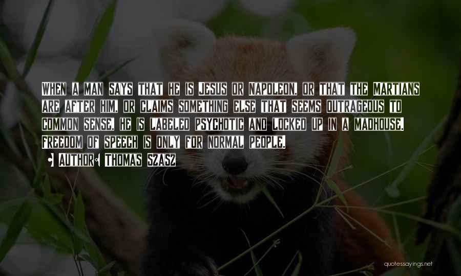 Ucapan Selamat Ulang Tahun Quotes By Thomas Szasz