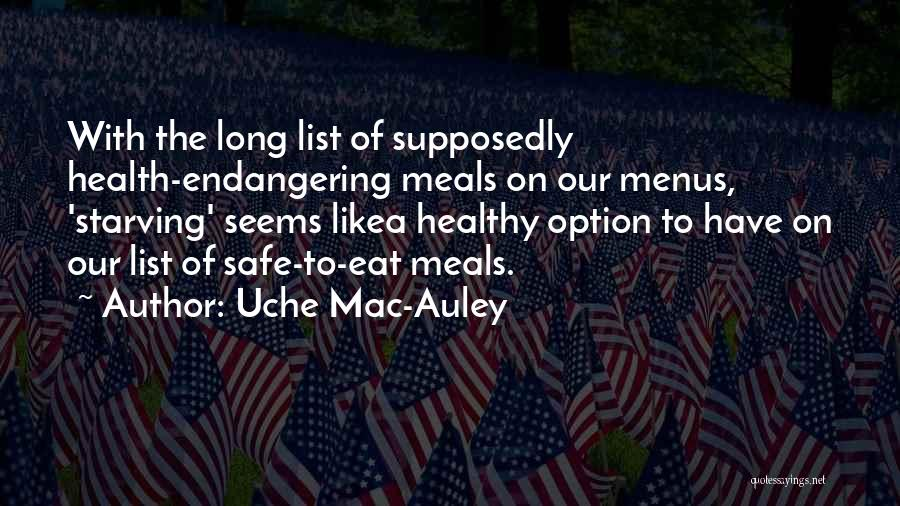 Uche Mac-Auley Quotes 625328