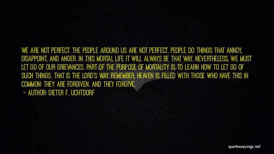 Uchtdorf Quotes By Dieter F. Uchtdorf