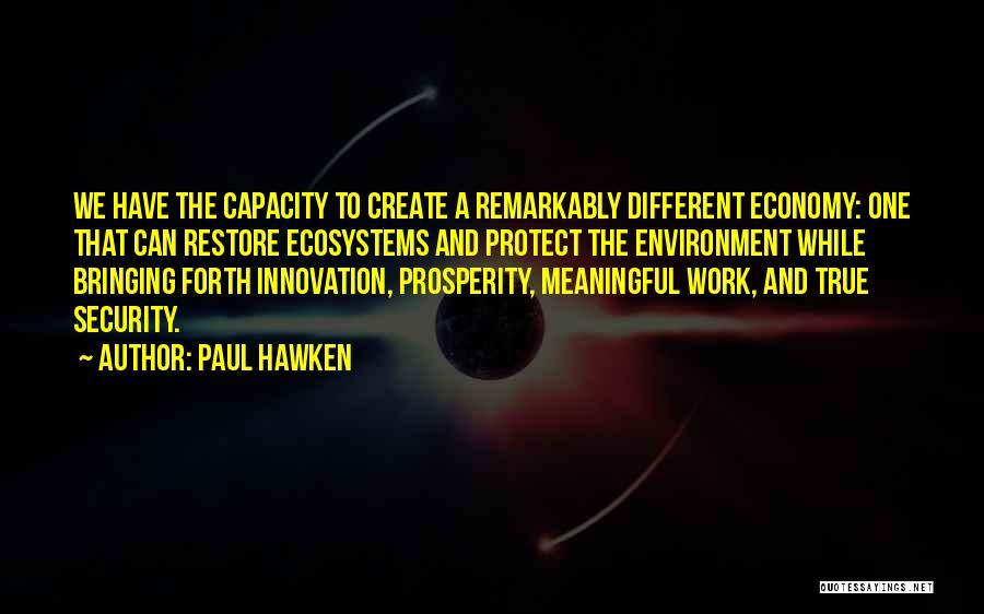 Udan Movie Quotes By Paul Hawken
