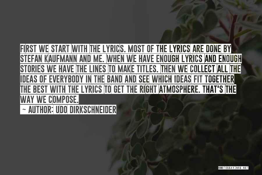 Udo Dirkschneider Quotes 2092698
