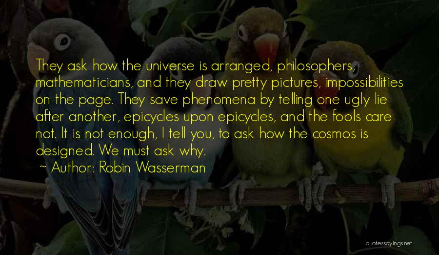 Ugly Pictures Quotes By Robin Wasserman