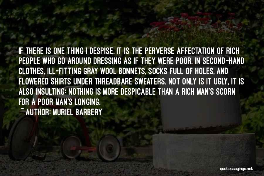 Ugly Sweaters Quotes By Muriel Barbery