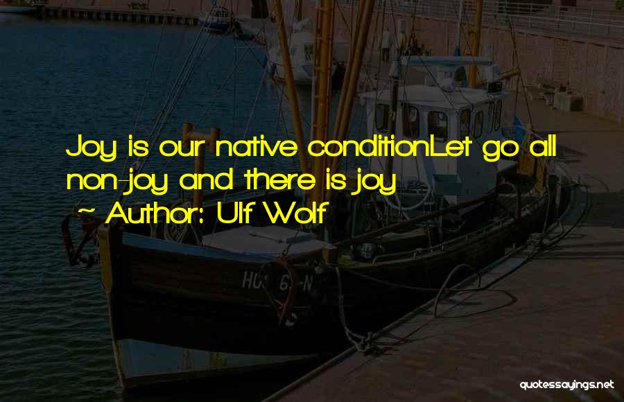 Ulf Wolf Quotes 1293784