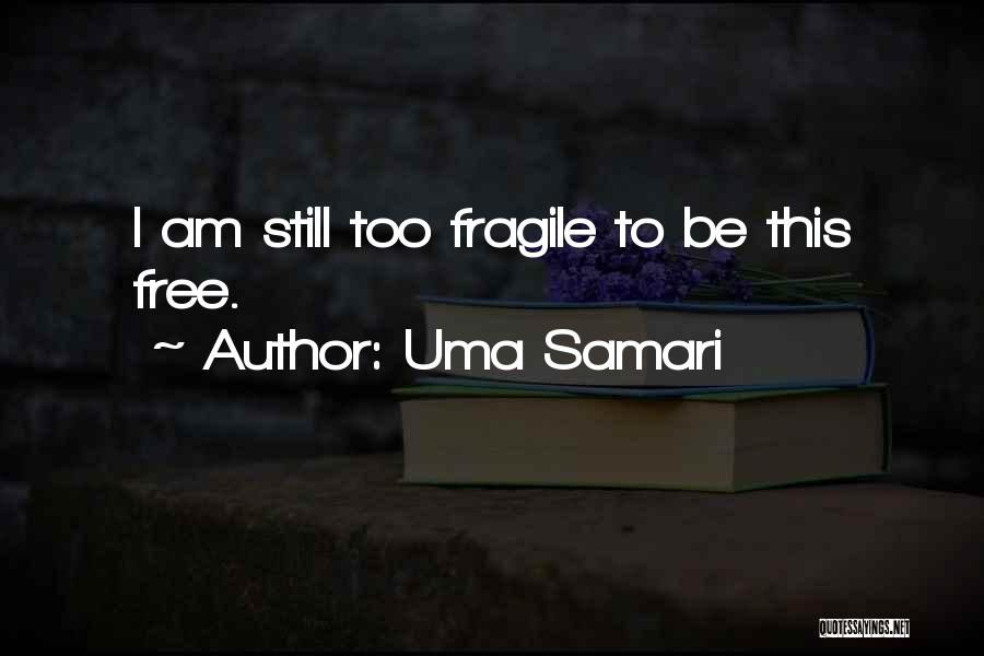 Uma Samari Quotes 1797374