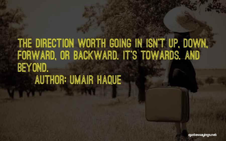 Umair Haque Quotes 2183716