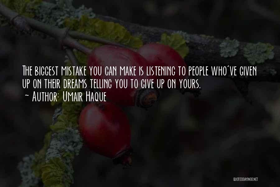 Umair Haque Quotes 607667