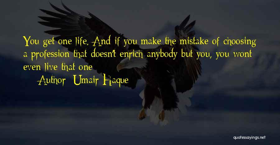 Umair Haque Quotes 626614