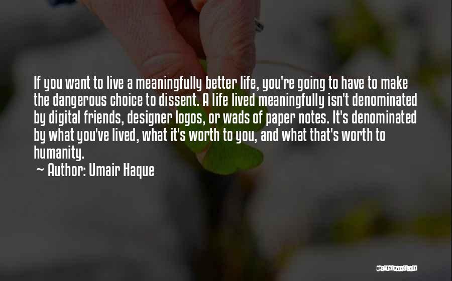 Umair Haque Quotes 895411