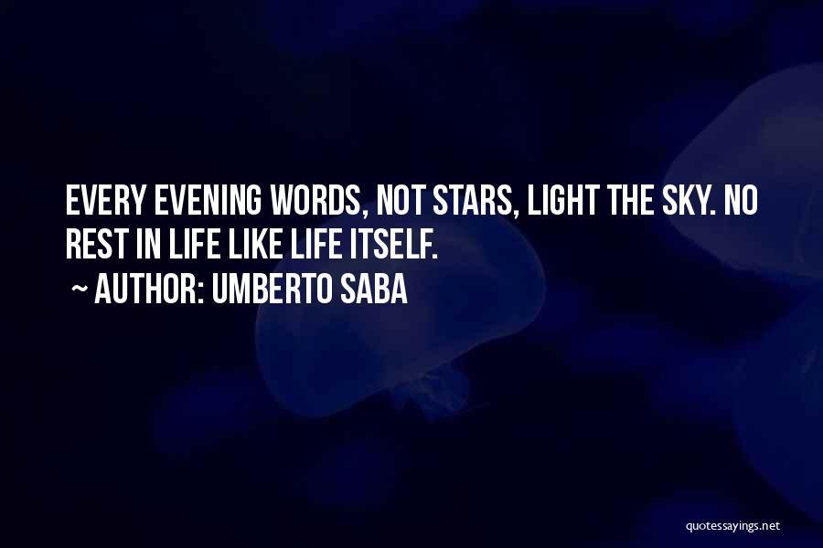 Umberto Saba Quotes 757187