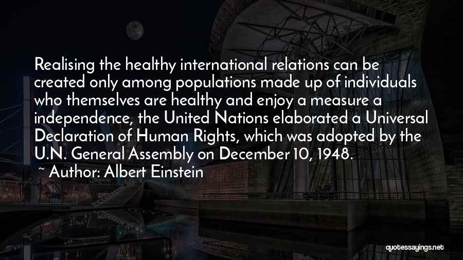 Un Declaration Of Human Rights Quotes By Albert Einstein