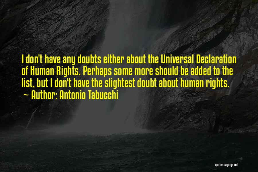 Un Declaration Of Human Rights Quotes By Antonio Tabucchi