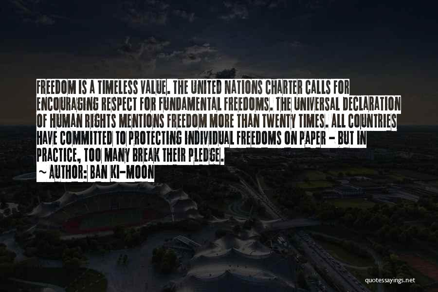 Un Declaration Of Human Rights Quotes By Ban Ki-moon
