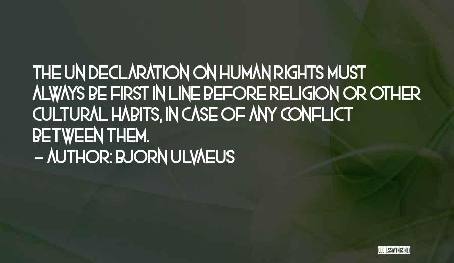 Un Declaration Of Human Rights Quotes By Bjorn Ulvaeus