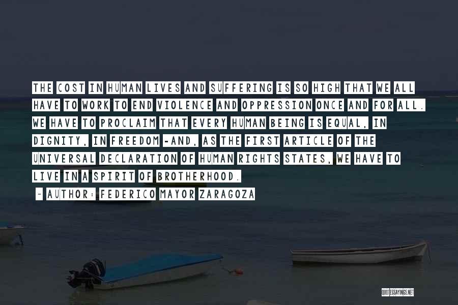 Un Declaration Of Human Rights Quotes By Federico Mayor Zaragoza