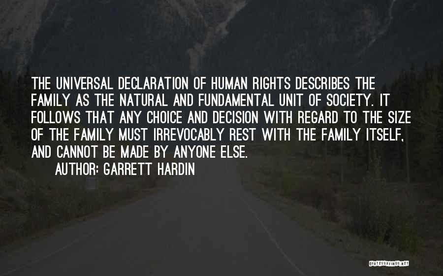 Un Declaration Of Human Rights Quotes By Garrett Hardin