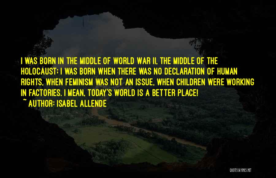 Un Declaration Of Human Rights Quotes By Isabel Allende