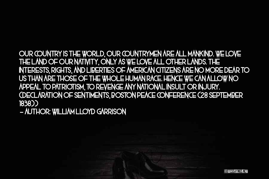 Un Declaration Of Human Rights Quotes By William Lloyd Garrison