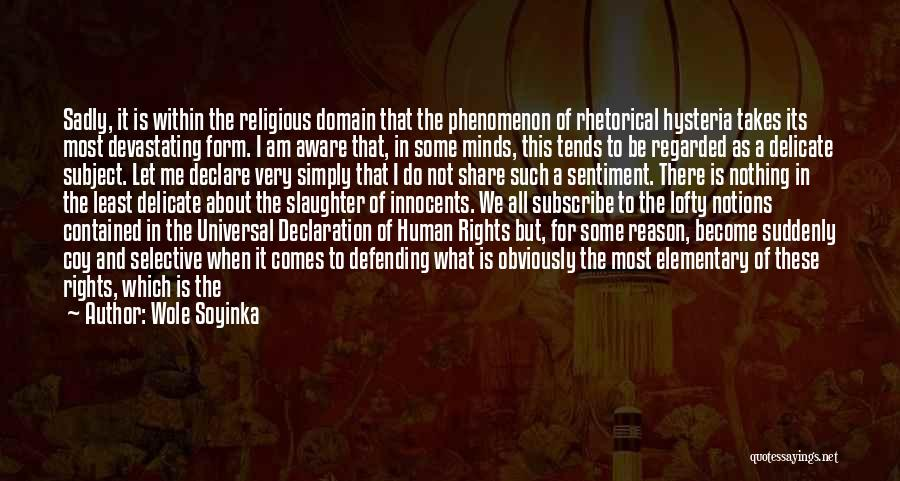Un Declaration Of Human Rights Quotes By Wole Soyinka