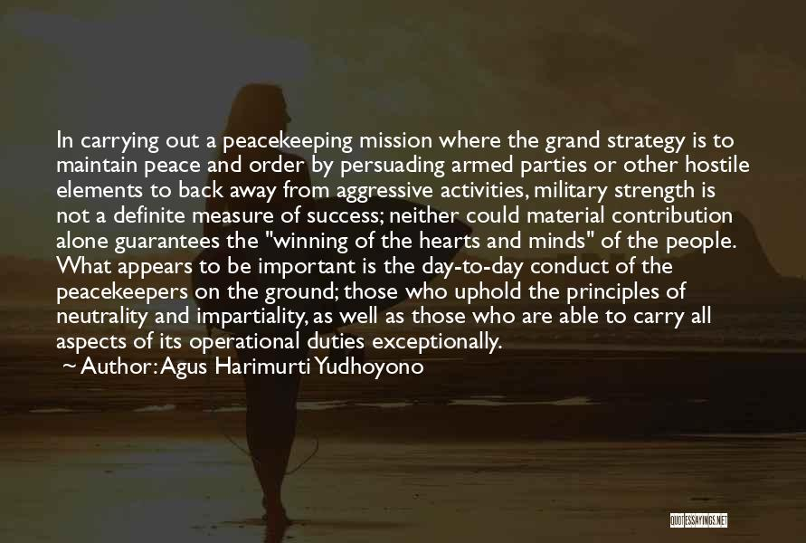 Un Peacekeepers Quotes By Agus Harimurti Yudhoyono