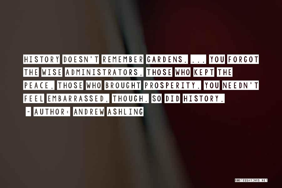 Un Peacekeepers Quotes By Andrew Ashling