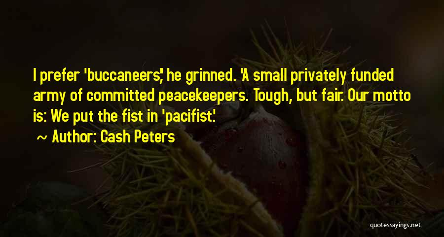 Un Peacekeepers Quotes By Cash Peters
