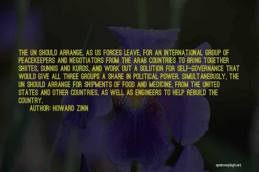 Un Peacekeepers Quotes By Howard Zinn