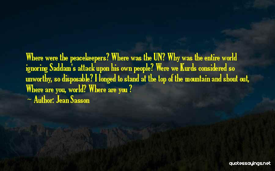 Un Peacekeepers Quotes By Jean Sasson