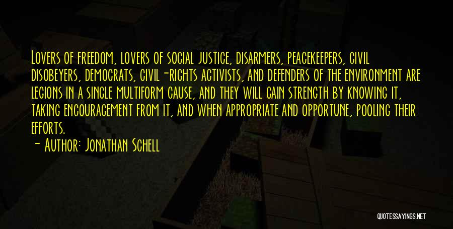 Un Peacekeepers Quotes By Jonathan Schell