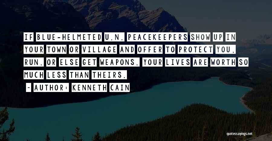 Un Peacekeepers Quotes By Kenneth Cain