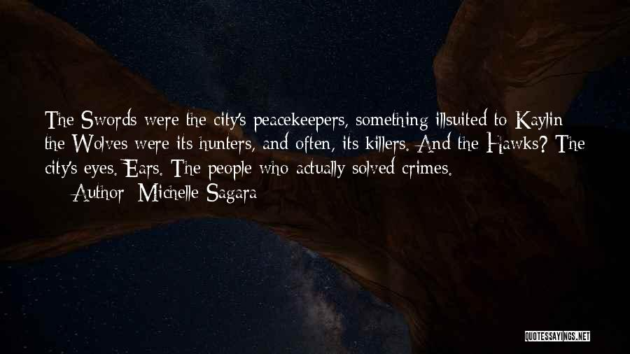 Un Peacekeepers Quotes By Michelle Sagara