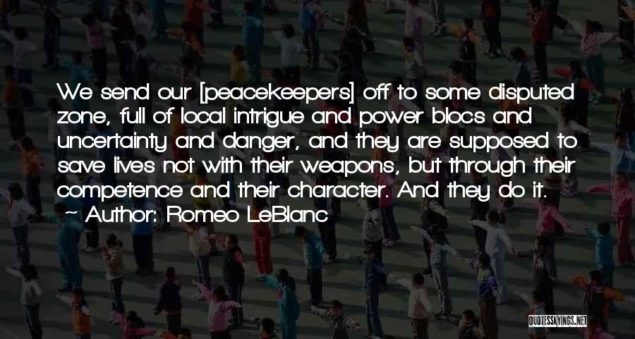 Un Peacekeepers Quotes By Romeo LeBlanc