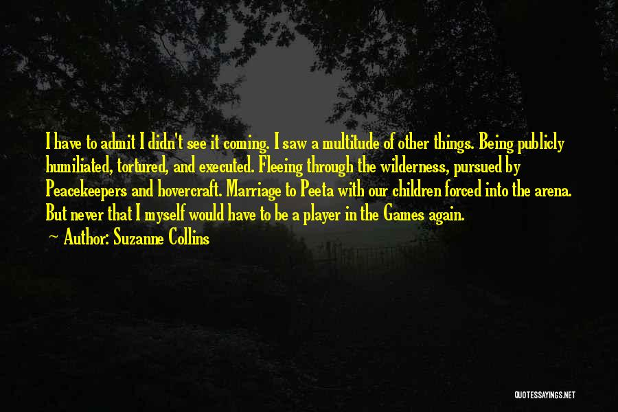 Un Peacekeepers Quotes By Suzanne Collins