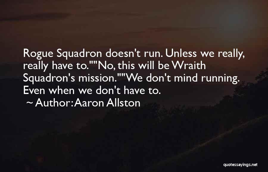 Un Squadron Quotes By Aaron Allston