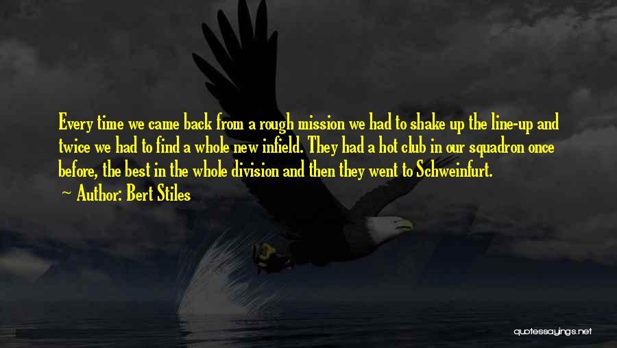 Un Squadron Quotes By Bert Stiles