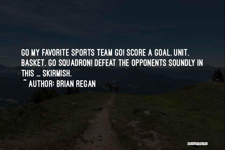Un Squadron Quotes By Brian Regan