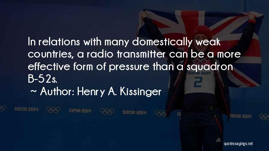 Un Squadron Quotes By Henry A. Kissinger