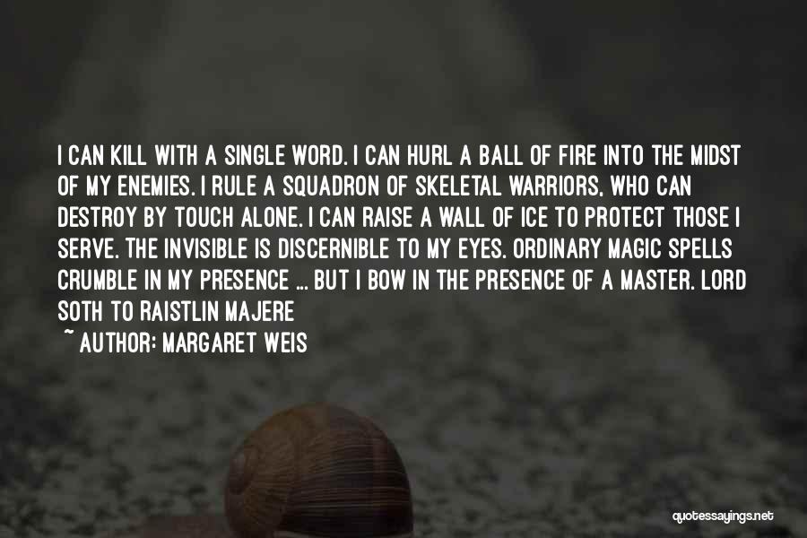 Un Squadron Quotes By Margaret Weis