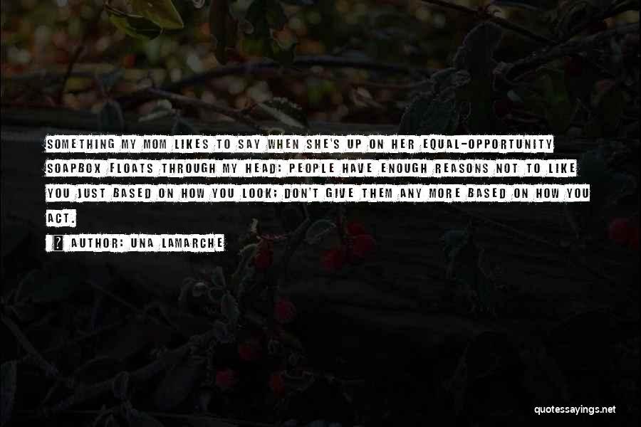 Una LaMarche Quotes 1200640