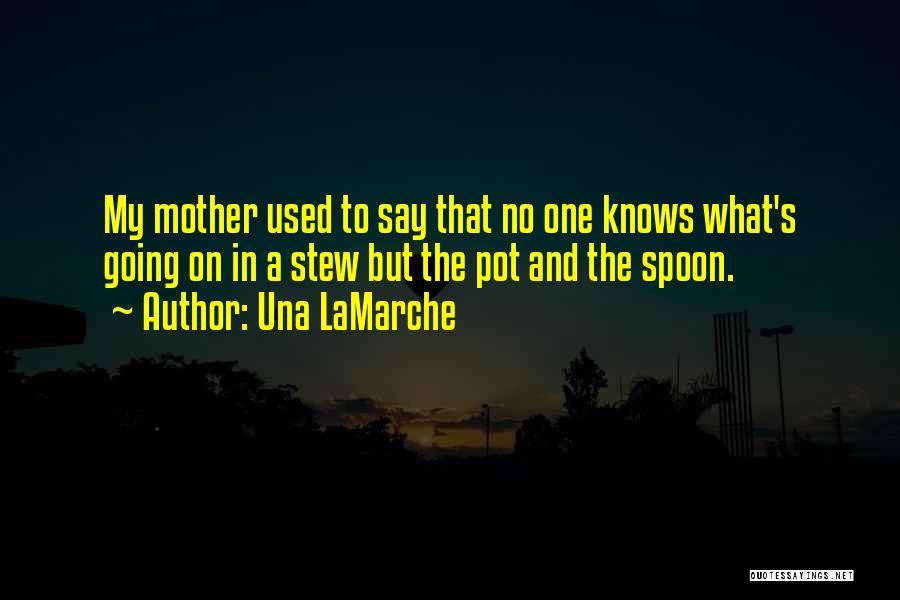 Una LaMarche Quotes 1994121