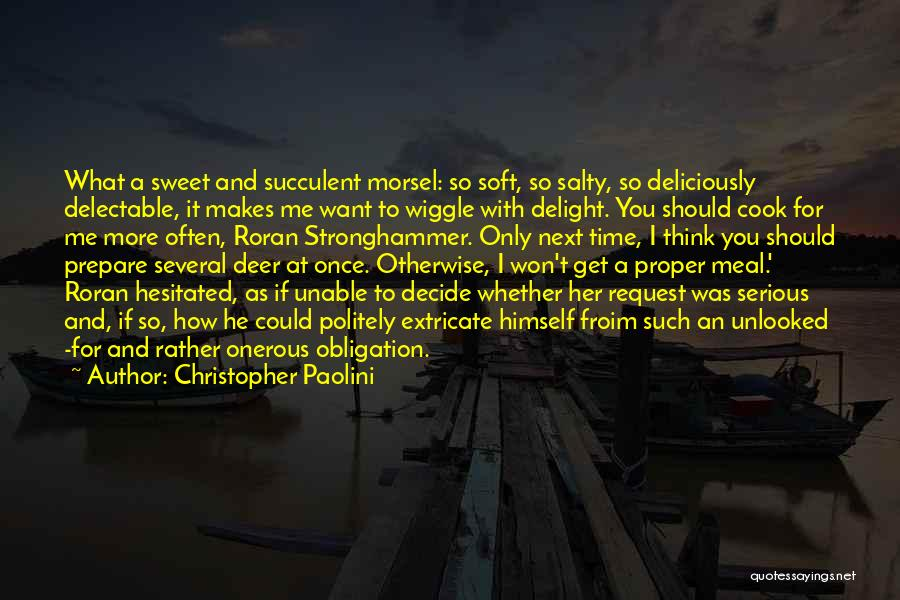 Unable To Decide Quotes By Christopher Paolini