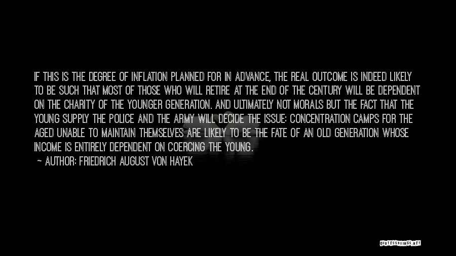 Unable To Decide Quotes By Friedrich August Von Hayek